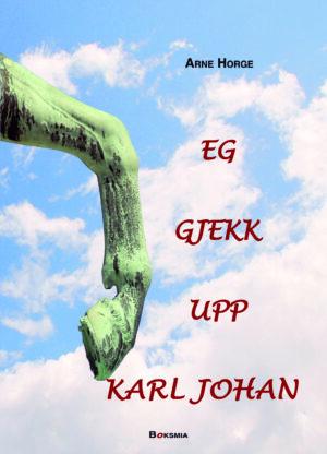 Forside Eg gjekk upp Karl Johan